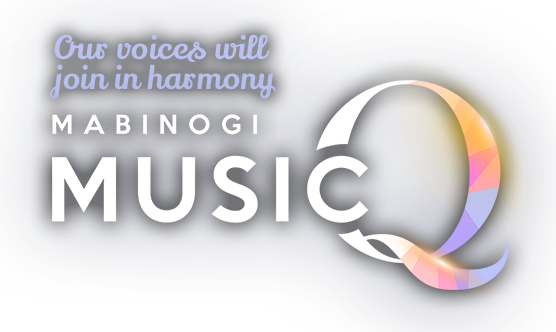 Our voices will join in harmony. Mabinogi MusicQ