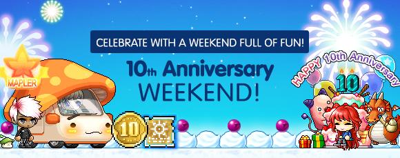 10th anniversary weekend 5 9 5 11 maplestory