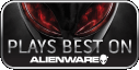 Plays Best on Alienware