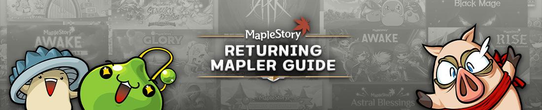 MapleStory Returning Mapler Guide